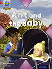 Ant and the Baby