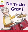 No Tricks, Gran!