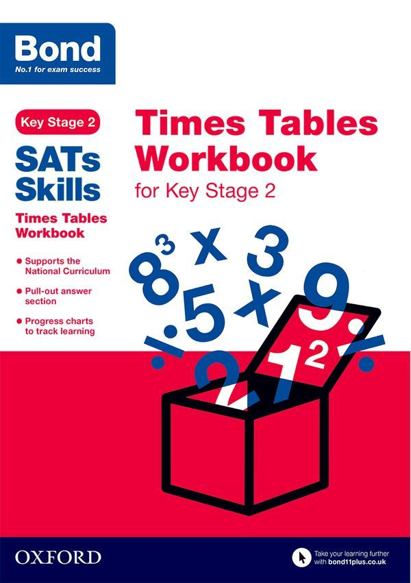 Bond SATs Skills: Times Tables Workbook