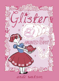 Glister: The Haunted Teapot