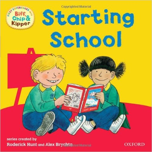 Biff, Chip and Kipper: Starting School