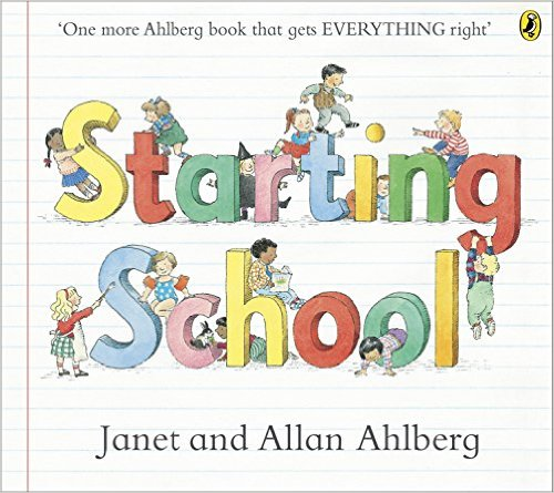 Starting School, Janet and Allan Ahlberg