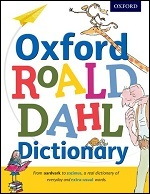 Oxford Roald Dahl Dictionary Oxford Owl