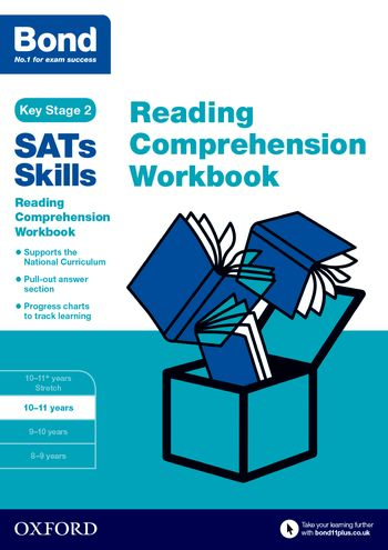 Bond SATs Skills: Reading Comprehension Workbook