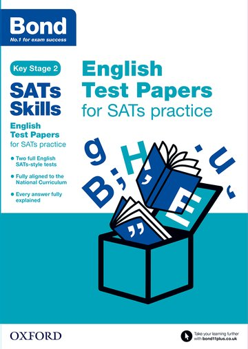 Bond SATs Skills: English Test Papers for SATs practice