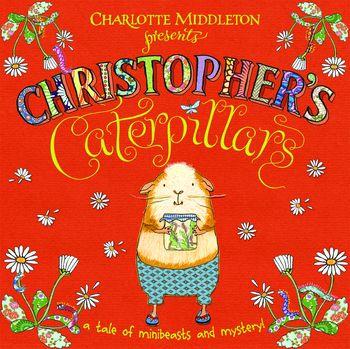 Christopher's Catterpillars
