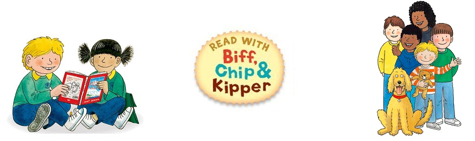 Read with Biff, Chip and Kipper