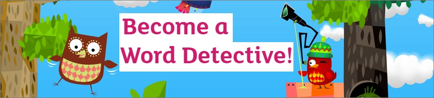 Become a word detective