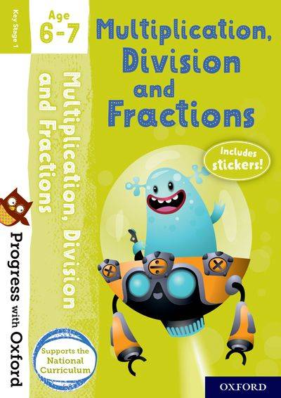 Multiplication, Division and Fractions Age 6-7