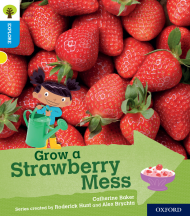 Grow a Strawberry Mess